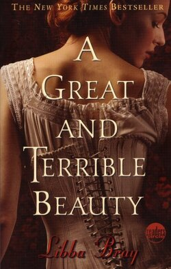 A Great And Terrible Beauty (Les sorcières de Spence)