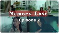 Memory Lost épisode 15/36