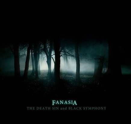 Fanasia - The Death Sin and Black Symphony (2014)