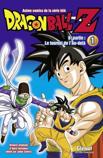 Dragon ball Z - 6ème partie Le tournoi de l'au-delà Tome 01 - Akira Toriyama