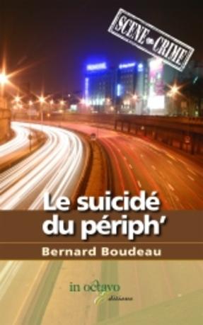LE SUICIDE DU PERIPH'