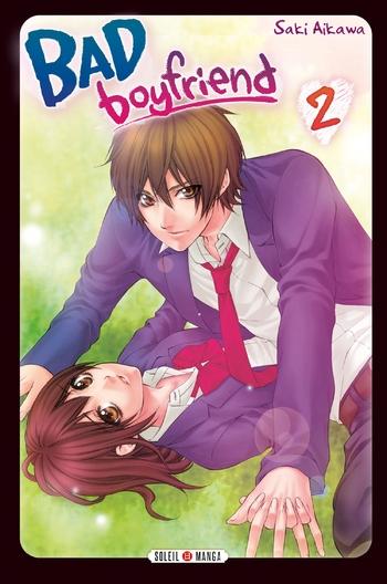 Bad boyfriend - Tome 02 - Saki Aikawa