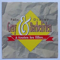 BARBELIVIEN, Didier - À toutes les filles
