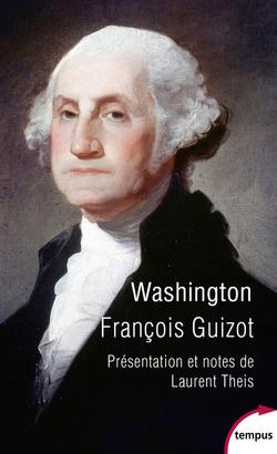 Washington - par François Guizot
