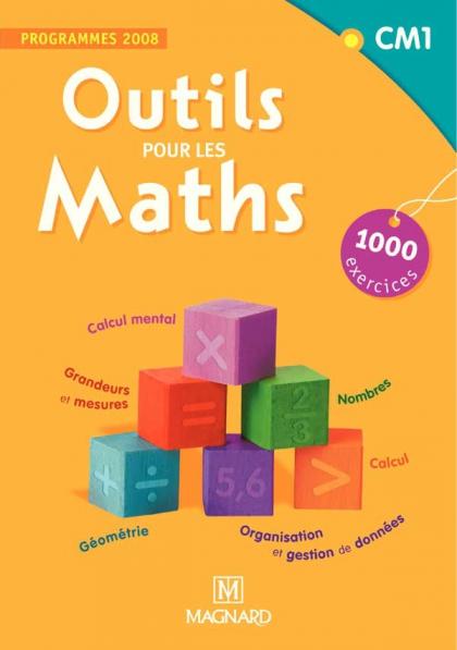 Outils pour les Maths CM1 - Livre de l'élève