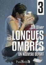 Les Longues ombres - Elie Oliver