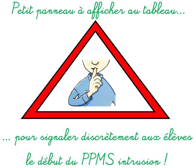Panneau pour le début du PPMS Intrusion