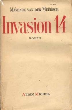 Maxence van der Meersch - Invasion 14 (1935)