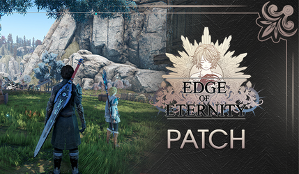 NEWS : Edge of Eternity, patch et