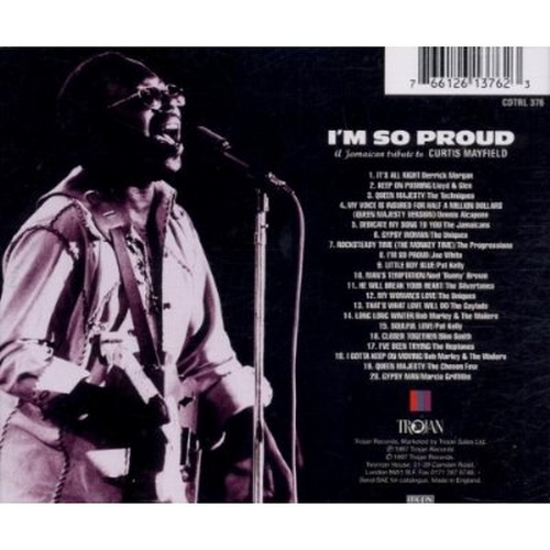 "1997 : CD "" I'm So Proud : A Jamaican Tribute To Curtis Mayfield "" Trojan Records CDTRL 376 [ UK ]"