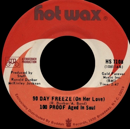 "1972 : 100 Proof Aged In Soul : Album "" 100 Proof "" Hot Wax Records HA 712 [ US ]"