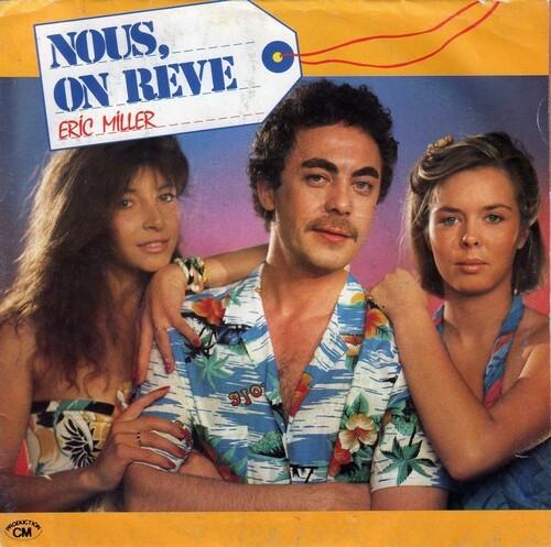 Eric Miller - Nous, On Reve (1984) 01