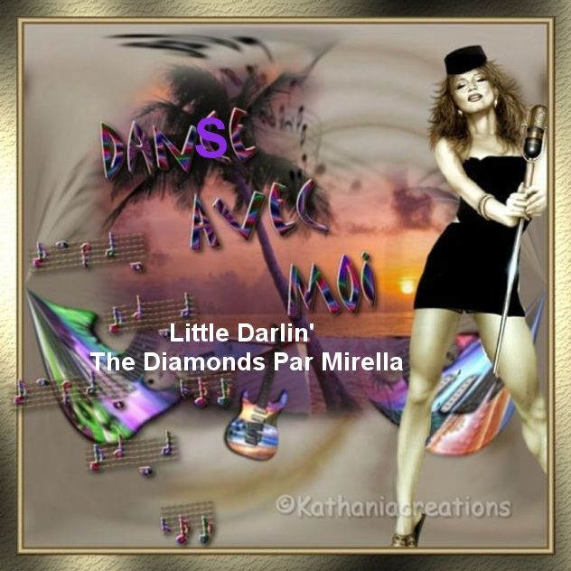 Little Darlin    The Diamonds   Par Mirella