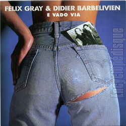 E VADO VIA-Felix Gray&Didier Barbelivien