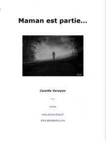 Maman est partie (Camille Vareyon)