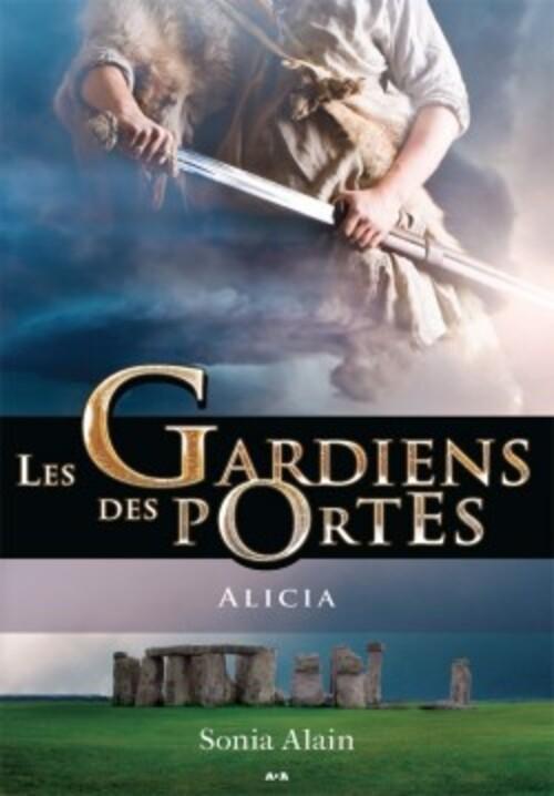 """""""Les Gardiens des Portes T2 - Alicia"""" de Sonia Alain, une suite aussi bonne que la précédente !"""