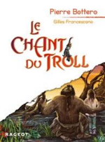 Le Chant du Troll - Pierre Bottero