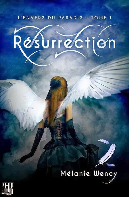 Chronique Résurrection de Wency Mélanie