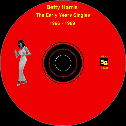 "Betty Harris : CD "" The Early Years Singles 1966-1969 "" SB Records DP 43 [ FR ]"