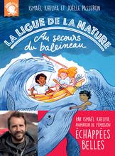 La ligue de la nature tome 1- Au secours du baleineau