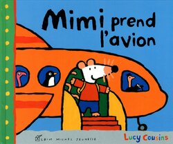 Album CP : Mimi prend l'avion