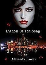 L'Appel de ton Sang de Alexandra Lanoix
