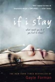 If I Stay / Si Je Reste by Gayle Forman