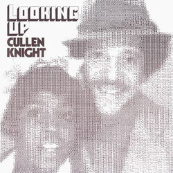 Cullen Knight - Looking Up - Complete LP