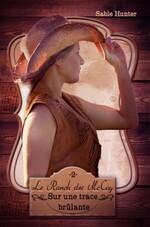 Le Ranch des McCoy tome 2 : Sur une trace brûlante