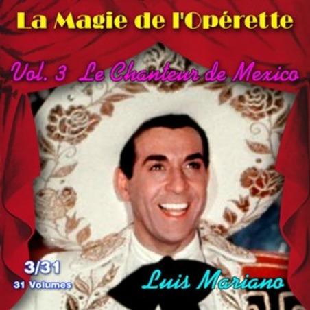 Luis Mariano, 1951 Le chanteur de Mexico