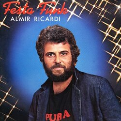 Almir Ricardi - Festa Funk - Complete LP
