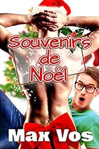 Souvenirs de Noël : tome 1 et tome 2 de Max Vos