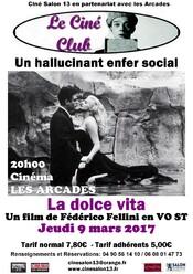 Jeudi 9 mars La dolce vita, un hallucinant drame social