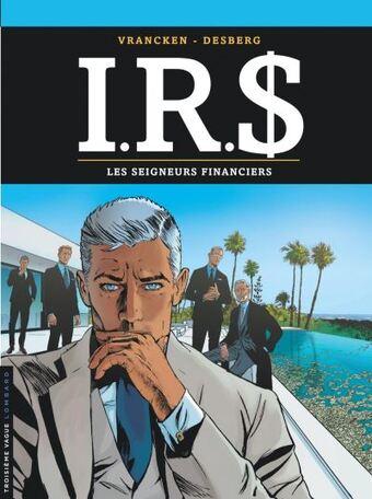 IRS  -  Les seigneurs financiers