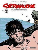 Corto Maltese, Tome 15 : Le jour de Tarowean, Ruben Pellejero