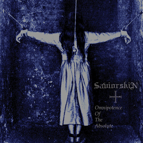 SAVIORSKIN - Détails et extrait du nouvel album Omnipotence Of The Absolute