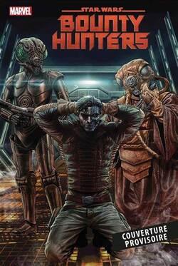 Star Wars -Bounty Hunters - Tome 2