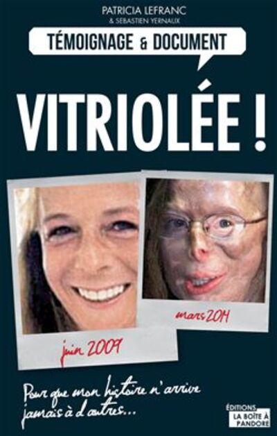 PATRICIA LEFRANC : VITRIOLEE !