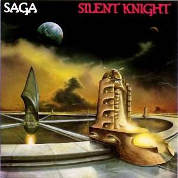 SAGA - Silent Knight - 1980 - Album