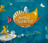 Pirate et Matelot - Spectacle musical à la maternelle