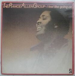 The Rance Allen Group - I Feel Like Goin' On - Complete LP