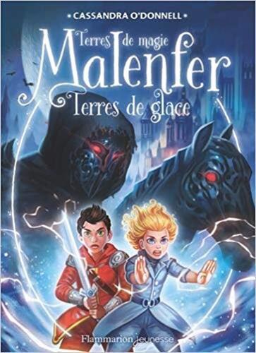 Malenfer, tome 5 : le (Cassandra O'Donnell)