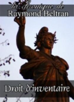 Droit d'inventaire..........Par Raymond Beltran