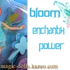 Bloom enchantix power