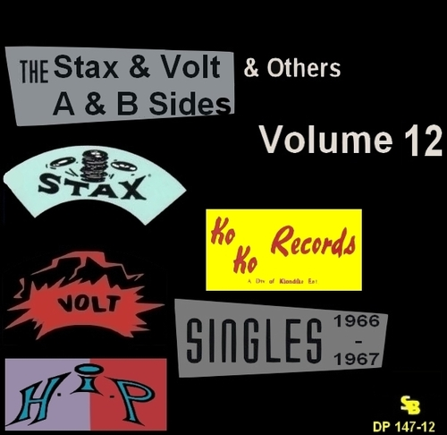 """ The Complete Stax-Volt Singles A & B Sides Vol. 12 Stax & Volt Records & Others "" Soul Bag Records DP 147-12 [ FR ]"