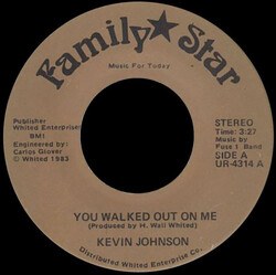 Kevin Johnson - You Walked Out On Me