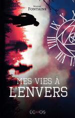 Eklabugs # 45 - Mes vies à l'envers -Maxime Fontaine