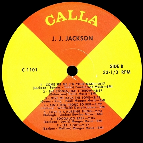 "J.J. Jackson With The Greatest Little Soul Band In The Land : Album "" But It's Alright "" Calla Records C-1101 [US]"