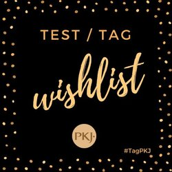 Test/tag Wishlist