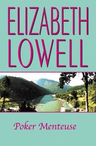 Elizabeth Lowell - Poker Menteuse